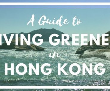 living greener in hong kong